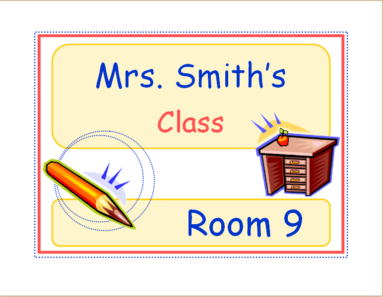Classroom Door or Wall Sign
